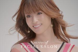 深田恭子/MENARD FACIAL SALON CM